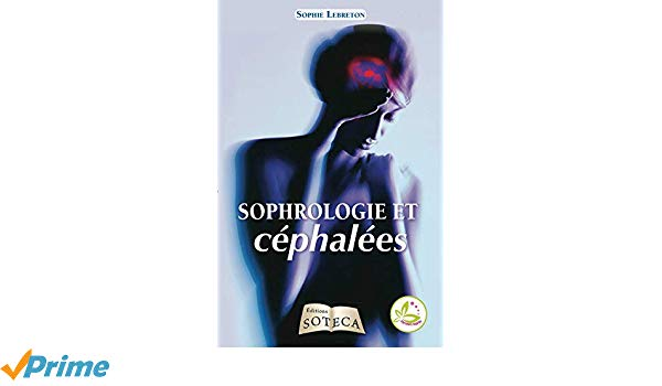 Ouvrage Sophrologie Et Cephalees Ecrit Par Sophie Lebreton