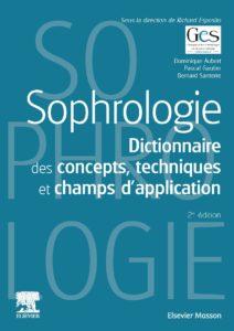 dictionnaire des concepts techniques et champs d'application de la sophrologie